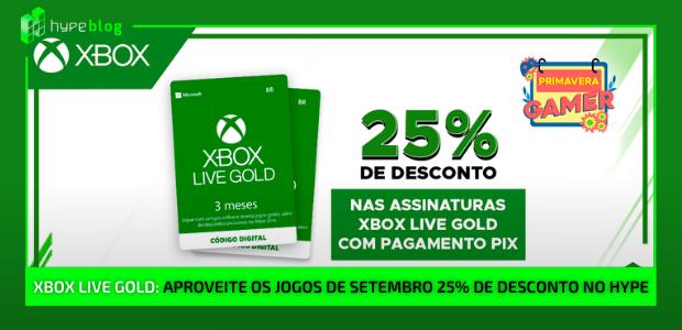 assinatura xbox live gold com 25% de desconto no hype games
